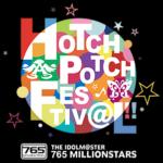 THE IDOLM@STER 765 MILLIONSTARS HOTCHPOTCH FESTIV@L!! 2日目感想
